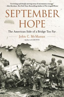 September Hope: The American Side of a Bridge Too Far